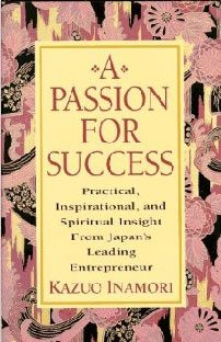 A Passion for Success, de Kazuo Inamori