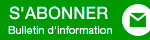 S'abonner Bulletin d'information